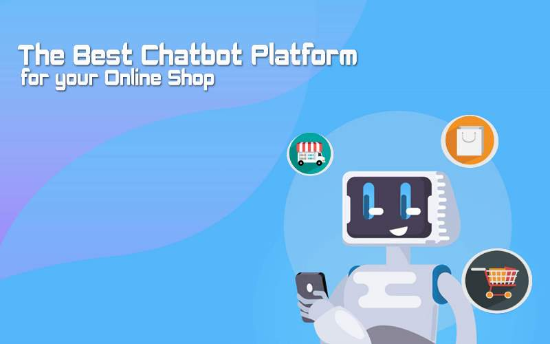 What is the Best Chatbot Platform