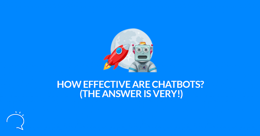 Effective are Chatbots