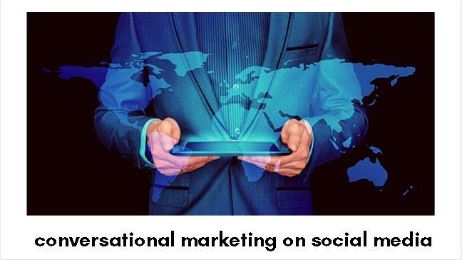 Conversational Marketing on Social Media