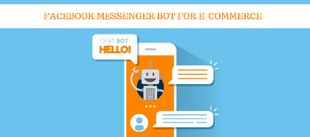 How to use Messenger chatbot to boost e-commerce