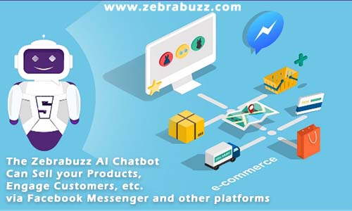 The Zebrabuzz chatbot will engage your customers 24/7 and help you sell products directly on Facebook