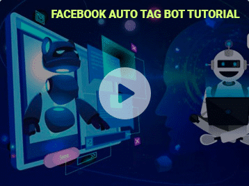 Facebook Auto Tag Bot Tutorial